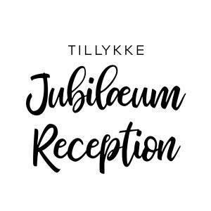 Jubilæum - reception